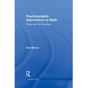 Routledge Psychoanalytic Approaches to Myth