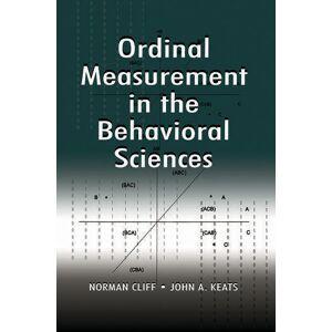Psychology Press Ordinal Measurement in the Behavioral Sciences