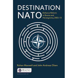 Routledge Destination NATODefence Reform in Bosnia and Herzegovina  2003–13