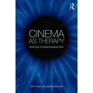 Routledge Cinema as TherapyGrief and transformational film