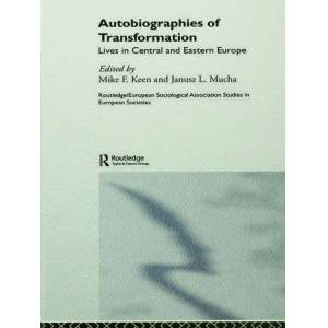 Routledge Autobiographies of TransformationLives in Central and Eastern Europe