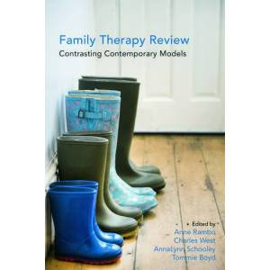 Routledge Family Therapy Review: Contrasting Contemporary Models