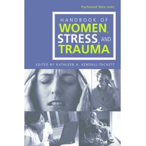 Routledge Handbook of Women  Stress and Trauma