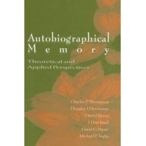 Psychology Press Autobiographical MemoryTheoretical and Applied Perspectives