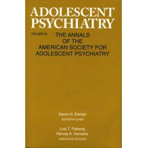 Routledge Adolescent Psychiatry  V. 23Annals of the American Society for Adolescent Psychiatry
