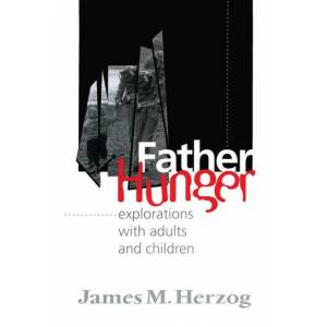 Routledge Father HungerExplorations with Adults and Children