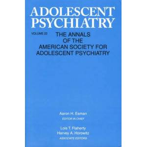 Routledge Adolescent Psychiatry  V. 22Annals of the American Society for Adolescent Psychiatry