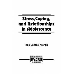 Psychology Press Stress  Coping  and Relationships in Adolescence