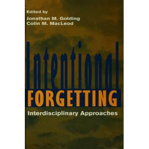 Psychology Press Intentional ForgettingInterdisciplinary Approaches