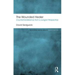 Routledge The Wounded HealerCountertransference from a Jungian Perspective