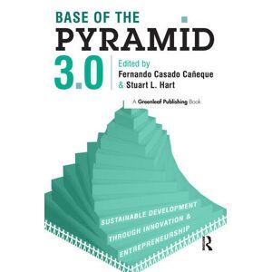 Routledge Base of the Pyramid 3.0Sustainable Development through Innovation and Entrepreneurship