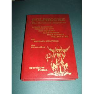 PULPHOUSE: THE HARDBACK MAGAZINE: ISSUE TWO [2] WINTER 1988 [SPECULATIVE FICTION] Rusch, Kristine Kathryn (editor) [Spider Robinson, Charles de Lint,