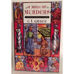 A Maze of Murders. Grace, C. L. [Fine] [Hardcover]