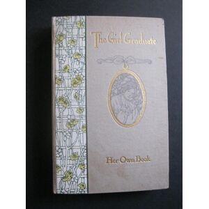 THE GIRL GRADUATE Her Own Book Perrett, Louise; Smith, Sarah K; Vogel, Elizabeth [Very Good] [Hardcover]