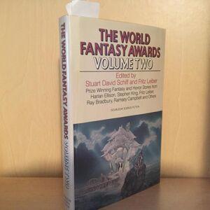 The World Fantasy Awards Volume Two Stuart David Schiff and Fritz Leiber, Bradbury, Ellison [Very Good] [Hardcover]