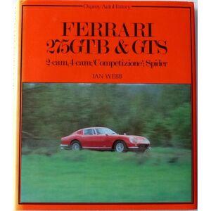 Acer Ferrari 275GTB and GTS 2 cam 4 cam Competizione Spider [SIGNED] Webb, Ian [Very Good] [Hardcover]
