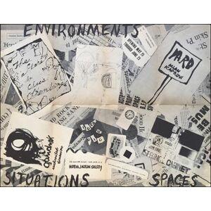 Environments Situations Spaces George Brecht, Jim Dine, Walter Gaudnek, Allan Kaprow, Claes Oldenburg, Robert Whitman [ ]