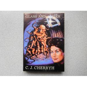 GLASS AND AMBER (Very Fine Signed Limited First Edition) Cherryh, C.J. [Fine] [Hardcover]