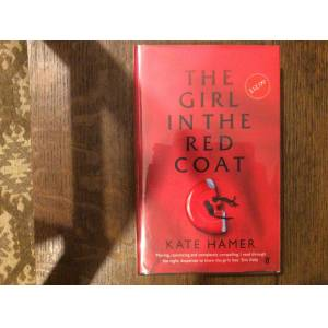 The Girl in the Red Coat ********SIGNED LINED & DATED UK HB 1/1********* Hamer, Kate [Fine] [Hardcover]