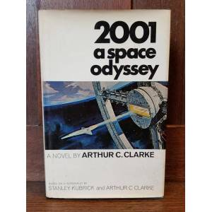 2001 A Space Odyssey CLARKE, Arthur C.; KUBRICK, Stanley [Very Good] [Hardcover]