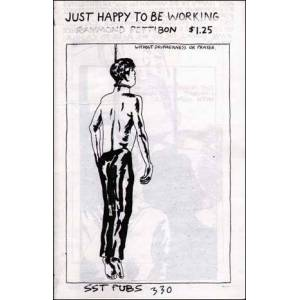 Just Happy to Be Working [Reprint] Raymond Pettibon [ ] [Softcover]