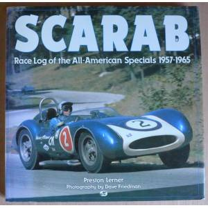 Scarab: Race Log of the All-American Specials 1957-1965 Lerner, Preston [Near Fine] [Hardcover]