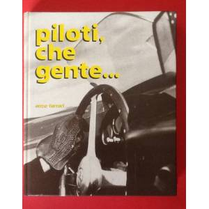 Piloti, che gente. . . Enzo Ferrari [Very Good] [Hardcover]