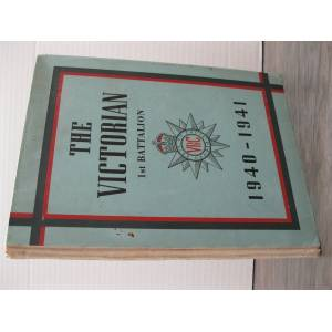 THE VICTORIAN 1st BATTALION 1940-1941 (VICTORIA RIFLES)   [Very Good] [Hardcover]