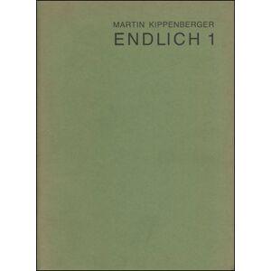Endlich 1 [Finally 1] Martin Kippenberger [ ] [Softcover]