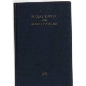 Families This sketch contains the names of Some of the descendants of Andreas Volke-Foulke and Mathias Lupfer (Foulke Lupfer and Allied Famili