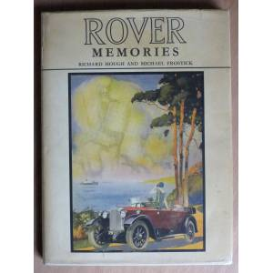 Rover Memories: An Illustrated Survey of the Rover Car Richard Hough and Micheal Frostick [Near Fine] [Hardcover]