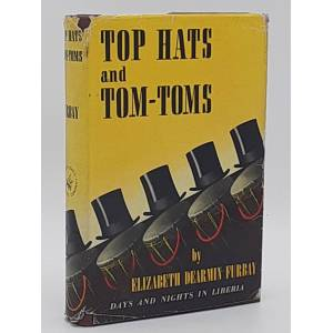 Top Hats and Tom-Toms. Furbay, Elizabeth Dearmin. [Fine] [Hardcover]
