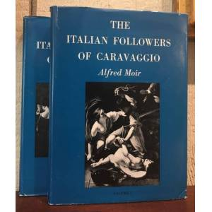 THE ITALIAN FOLLOWERS OF CARAVAGGIO Moir, Alfred [Very Good] [Hardcover]