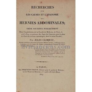 Recherches sur les causes et l'anatomie des hernies abdominales CLOQUET, Jules-Germain [Fine] [Hardcover]