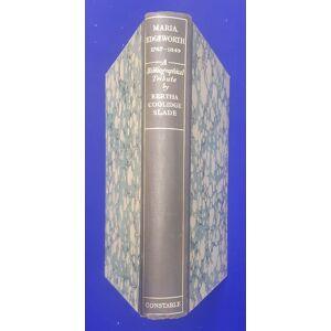 Maria Edgeworth, 1767-1849 : a bibliographical tribute. Slade, B.C. [ ] [Hardcover]
