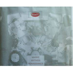 Bugatti Marke Mythos Renaissance [ SIGNED LIMITED EDITION] Vann, Peter and other authors [Very Good] [Hardcover]