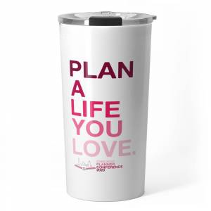 Society6 2020 Chicago Planner Conference - Plan A Life You Love Travel Mug by cpc2020