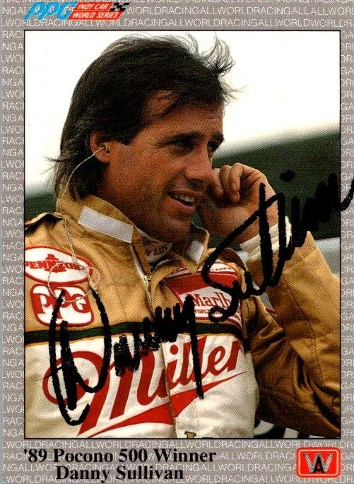Autograph Warehouse 652826 Danny Sullivan Autographed Trading Card - Auto Racing, NASCAR, SC 1991 AW Sports Pocono 500 Champion - No.67