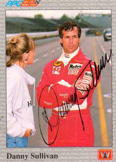 Autograph Warehouse 652827 Danny Sullivan Autographed Trading Card - Auto Racing, NASCAR, SC 1991 AW Sports Indy Car - No.10