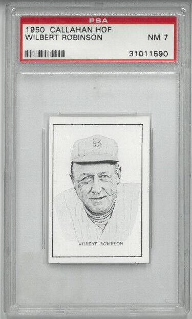 Athlon Sports CTBL-027151 Wilbert Robinson 1950 Callahan HOF Trading Card - PSA Graded 7 Near Mint - Baltimore Orioles