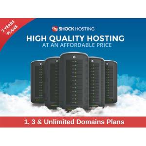 DealFuel Shock Hosting- High Quality Hosting Plans for 1, 3 & Unlimited Domains / 3 Years