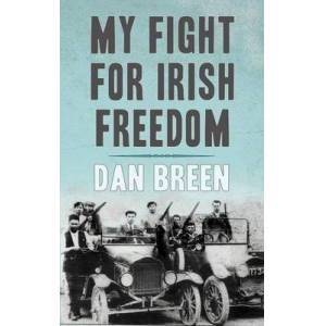 Anvil Books (Childrens Press) My Fight For Irish Freedom by Dan Breen