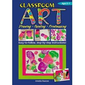 RIC Publications Pty Ltd Classroom Art (Lower Primary) by Amelia Ruscoe