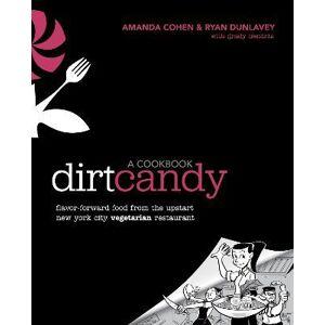 Random House USA Inc Dirt Candy: A Cookbook by Amanda Cohen