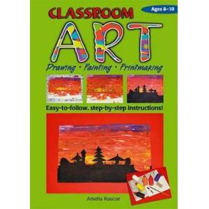 RIC Publications Pty Ltd Classroom Art (Middle Primary) by Amelia Ruscoe