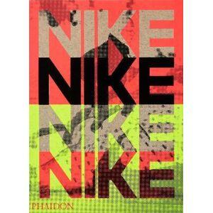 Phaidon Press Ltd Nike: Better is Temporary by Sam Grawe