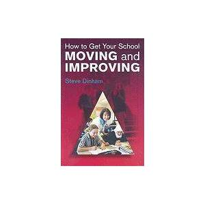Acer How to Get your School Moving and Improving by Steve Dinham