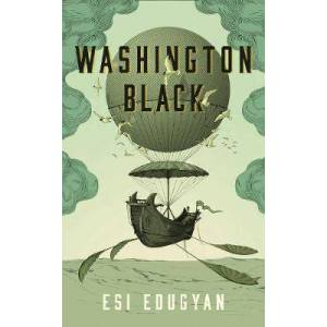 Profile Books Ltd Washington Black by Esi Edugyan