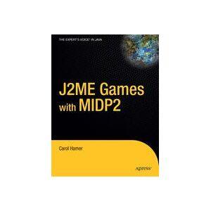 Carol Hamer J2ME Games with MIDP2  Soft cover